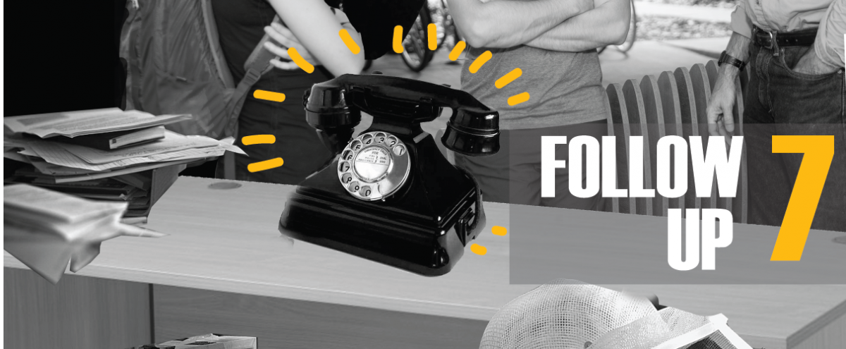 #7 Follow up. Image of ringing telephone on a desk.